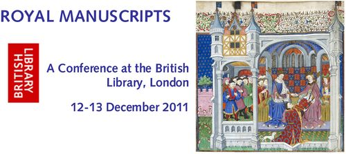 A banner advertising a conference on the British Library's collection of Royal Manuscripts