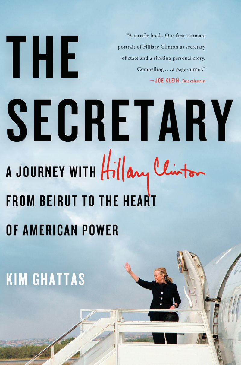 Kim Ghattas (the secretary front cover)
