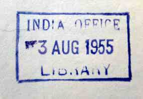 Type 4 India Office stamp. The stamp is blue and is rectangular in shape. There is no sigil, it is simply, in three lines, 'India Office' '03 Aug 1955' and 'Library' all capitalised. The 'Library and part of 'Office' are only partially visible.