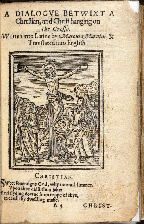 Title-page of 'A dialogue between a Christian and Christ' with a woodcut of the Crucifixion
