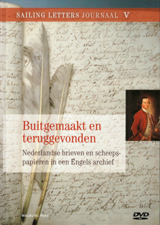 Cover of 'Buitgemaakt en teruggevonden' with an image of a manuscript and quill pens with an inset portrati
