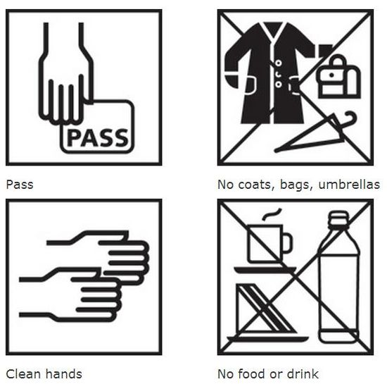 "Top left icon is a hand holding a card saying ""Pass."" Top right icon shows aa coat, bag and umbrella crossed out, indicating no coats, bags or umbrellas are allowed. The bottom left icon shows two hands outstretched, indicating clean hands. The bottom right icon has a teacup, sandwich, and water bottle crossed out, indicating no food or drinks allowed."