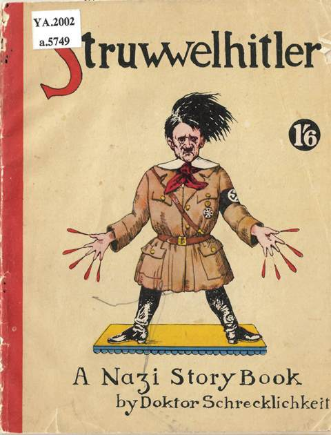 Cover of 'Struwwelhitler' with a caricature of Hitler as Struwwelpeter with blood spurting from his fingers