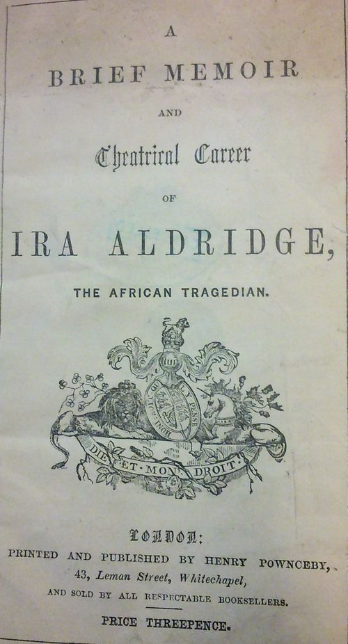 Title-page of 'A brief memoir and theatrical career of Ira Aldridge'