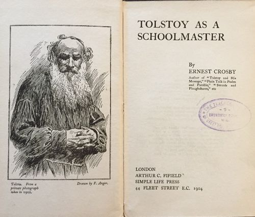Title-page of 'Tolstoy as a schoolmaster' with frontispiece portrait of Tolstoy