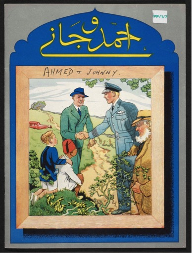 'Ahmed and Johnny' (British Library, COI Archive, PP/1/8 and 7). © British Library, 2016
