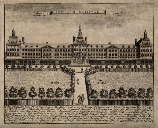 The Hospital of Bethlem [Bedlam] at Moorfields, London
