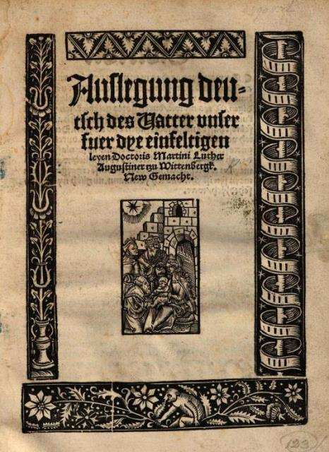 Title-page of 'Auslegung Deutsch des Vatter Unser' with a decorative border and woodcut vignette