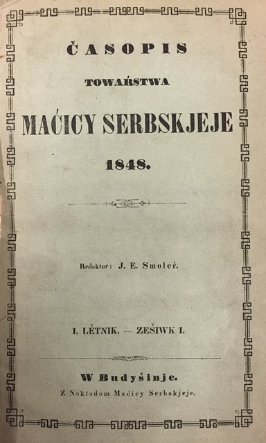 First issue of the academic journal 'Časopis Maćicy Serbskeje'
