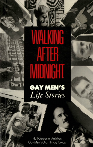 Walking after Midnight - Gay Men's Life Stories