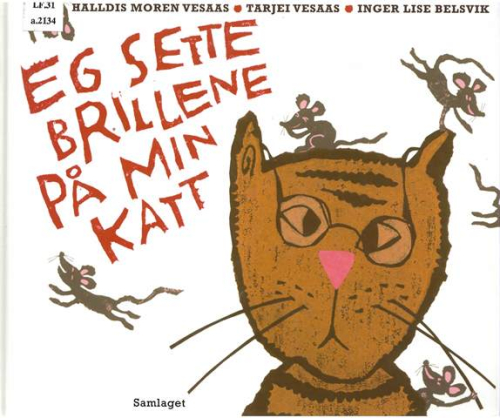 Cover of 'Eg sette brillene på min katt' with a cartoon of a cat wearing glasses and being teased by mice
