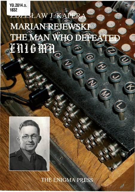 Cover of 'Marian Rejewski' with photograph of an Enigma machine and an inset photograph of Rejewski
