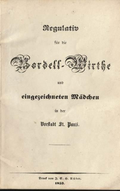 Title page of 'Regulativ für die Bordell-Wirthe und eingezeichneten Mädchen'