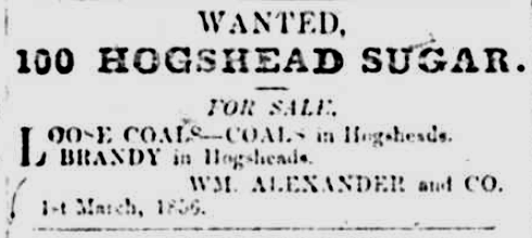 Advert 'Wanted: 100 Hogshead of Sugar' Royal Gazette 4 March 1856