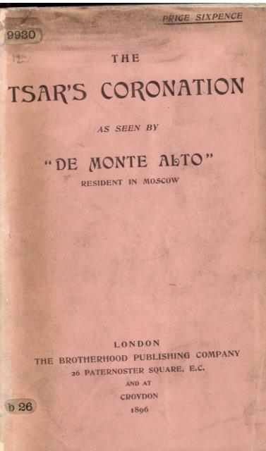 Cover of 'The Tsar's Coronation, as seen by De Monte Alto'
