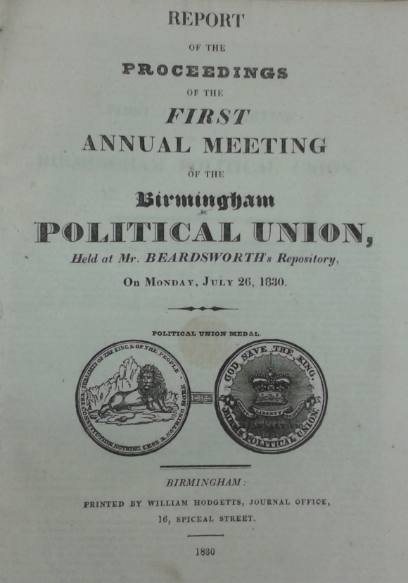 Report of Proceedings of first annual meeting of Birmingham Political Union 26 July 1830