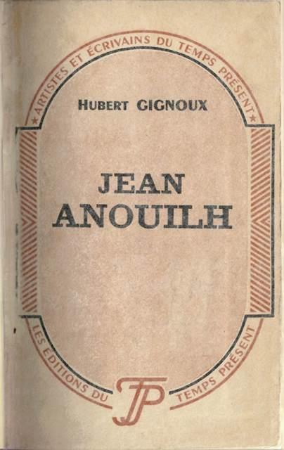Anouilh biog Gignoux 11867.e.29