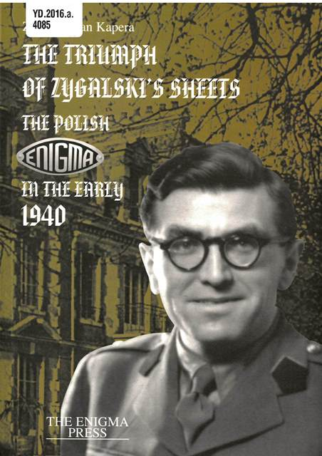 Cover of 'The triumph of Zygalski's sheets' with a photograph of Zygalski against the backdrop of Bletchley Park