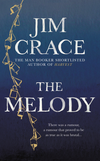 dab1f8a4dd Nowadays and Anywhere  Jim Crace on his New Novel
