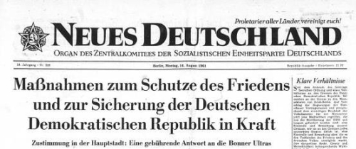 Headline from the Newspaper 'Neues Deutschland' on the day the wall started to go up