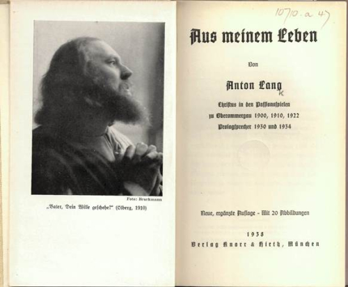 Title-page of Anton Lang's autobiography with a frontispiece photograph of Lang in the role of Jesus