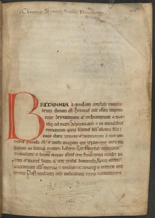 A page from a 12th-century historical chronicle, showing the signature of Sir Robert Cotton, dated to 1600.