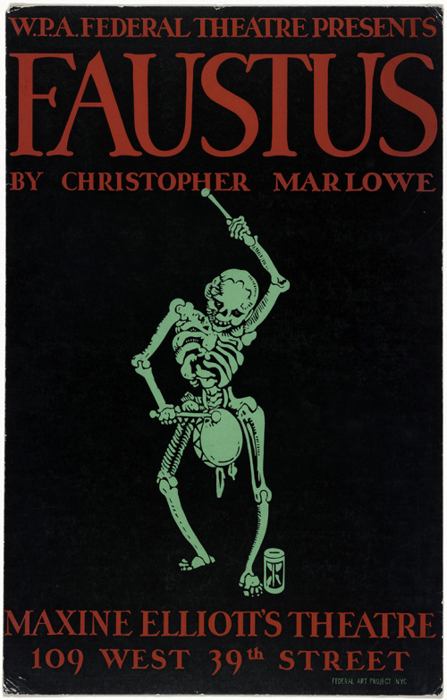 A poster for Marlowe's Faustus depicting a skeleton in a ghoulish green colour playing a drum. The poster has a black background and lettering, giving information about the production of the play, is in red.