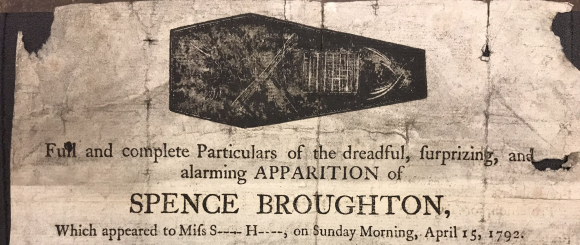 Detail fro m the broadsheet 'Full and complete particulars of the dreadful, surprizing, and alarming apparition of Spence Broughton' with an drawing of a coffin