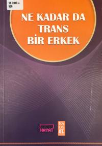 Ne Kadar Da Trans Bir Erkek YP_2018_a_590_2000
