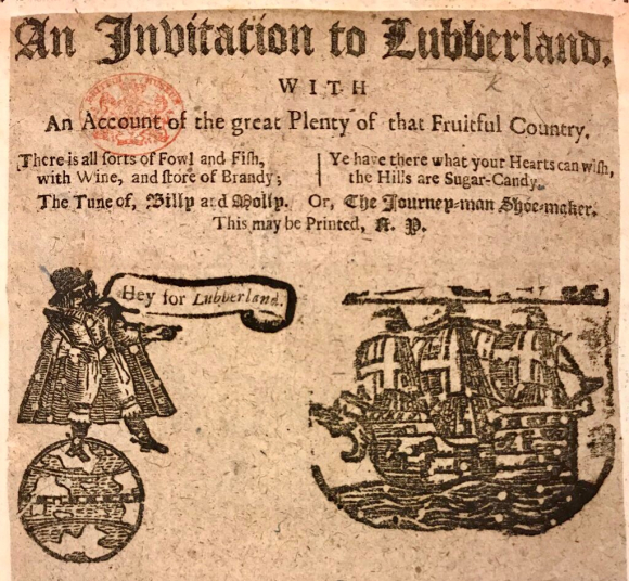 A 17th-century ballad 'An Invitation to Lubberland'