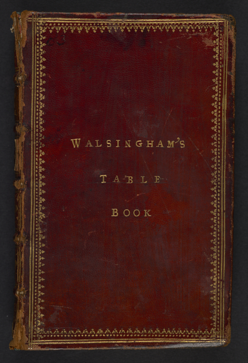 Outside cover of Sir Francis Walsingham's Table Book