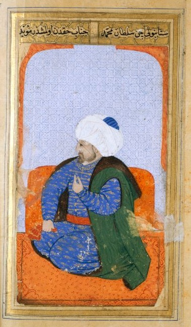Mehmed the Conqueror, scourge of the world - Medieval manuscripts blog