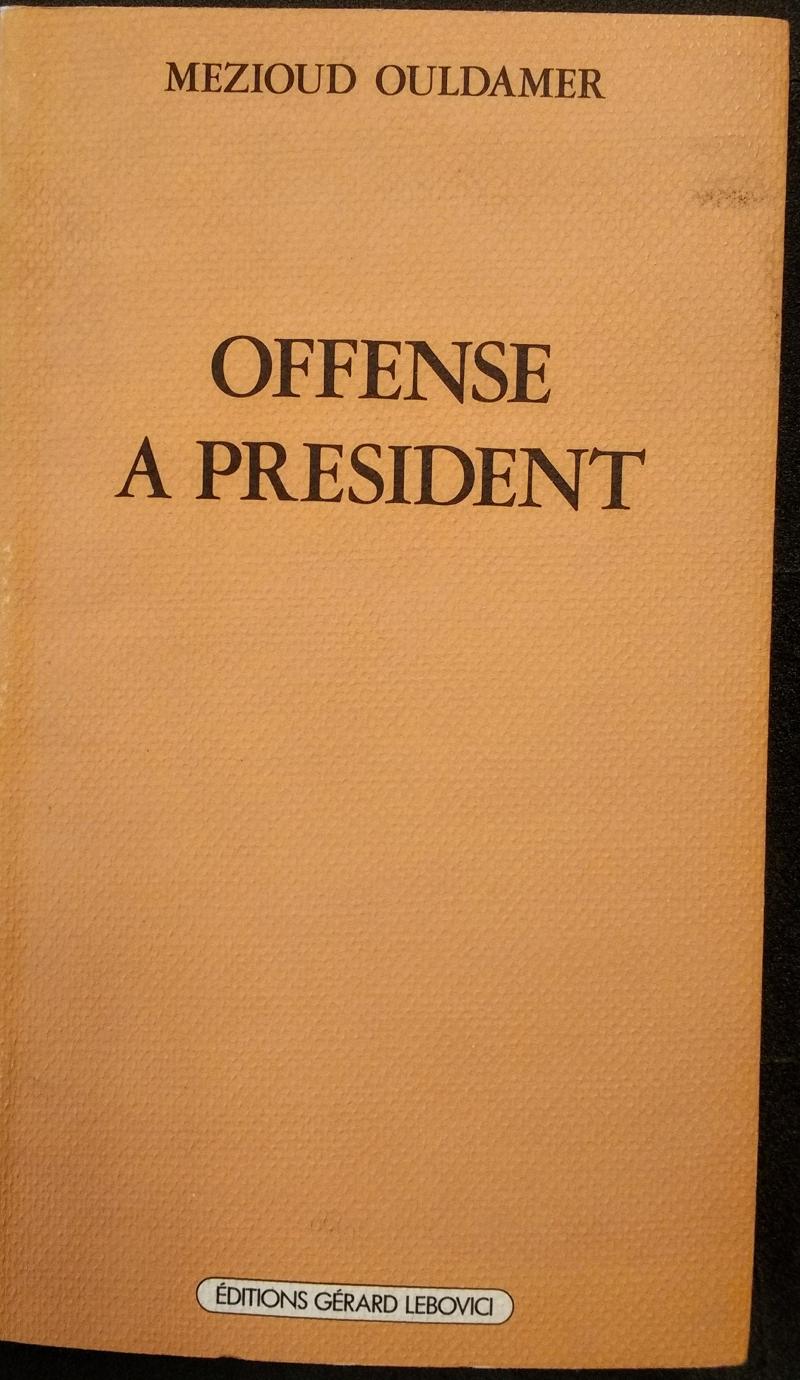 Offense à President