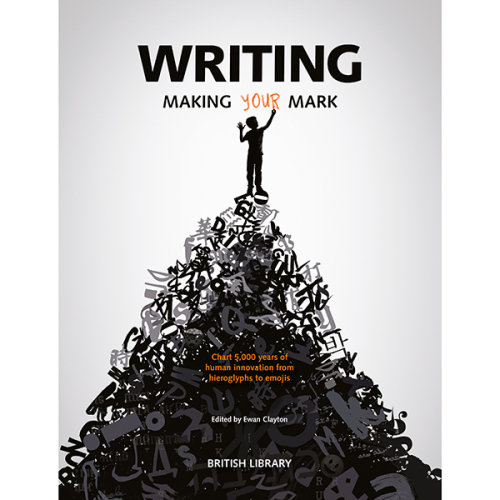 9780712352536 Writing Making Your Mark
