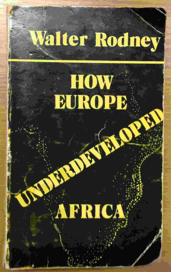 Cover of How Europe underdeveloped Africa by Walter Rodney