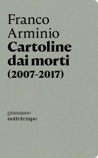 Franco Arminio Cartoline dai morti