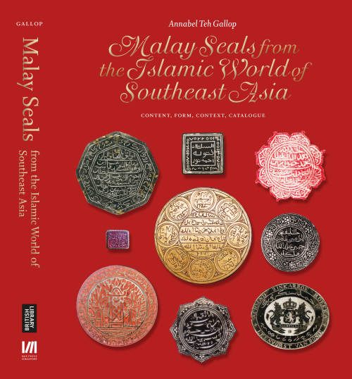 Malay seals from the Islamic world of Southeast Asia  (Singapore:  NUS Press, in association with the British Library, 2019)