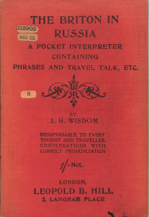 Cover of J. H. Wisdom, 'The Briton in Russia: a pocket interpreter and guide to Russia and its language'