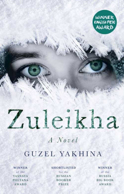 Cover of Zuleikha Opens Her Eyes by Guzel Yakhina,
