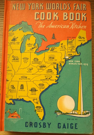 Cover of The New York World's Fair Cook Book - depicting the eastern third of the United States; each state is labeled with its notable dish.