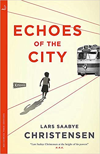 Cover of Echoes of the City by Lars Saabye Christensen