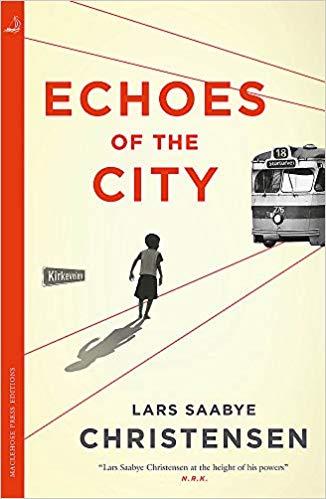 Echoes in the City Lars Saabye Christensen