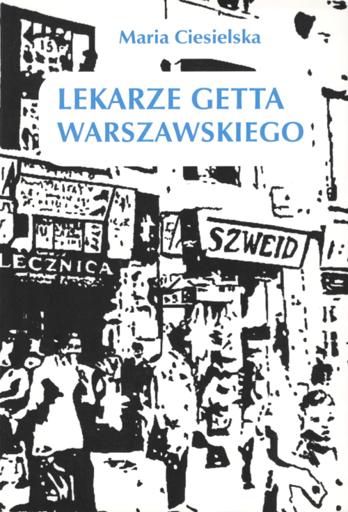 Cover of Lekarze getta warszawskiego featuring a drawing from the Warsaw ghetto