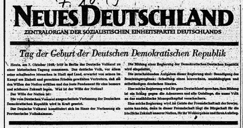 Masthead of 'Neues Deutschland' 7 October 1949 with headlne 'Tag der Geburt der Deutschen Demokratischen Republik'