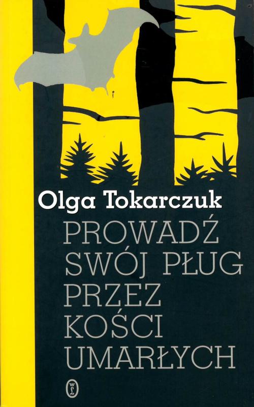 Cover of Prowadź swój pług przez kości umarłych('Drive your Plow over the Bones of the Dead')