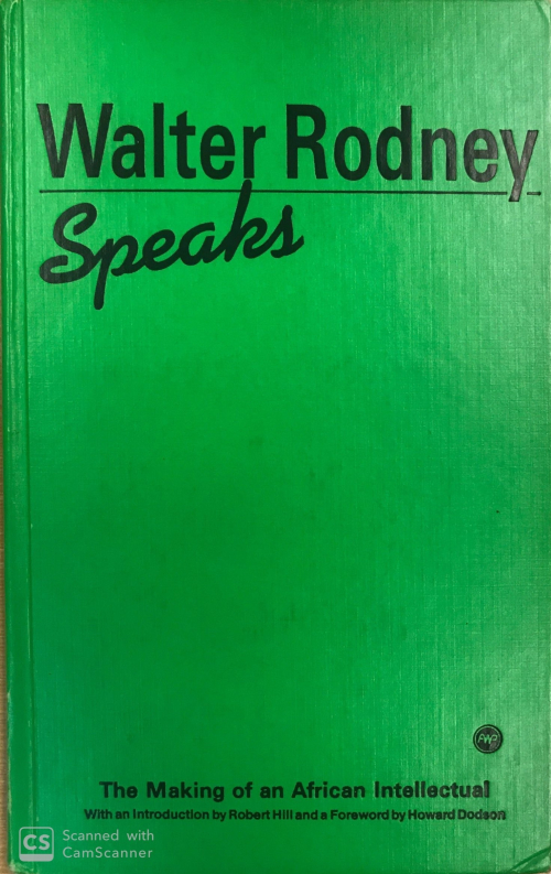 The frontispiece of Walter Rodney Speaks - black print on a green cover
