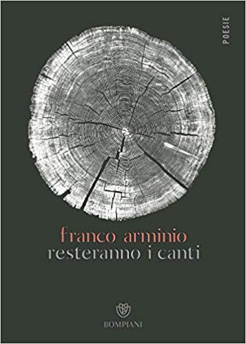 Franco Arminio Resteranno i canti