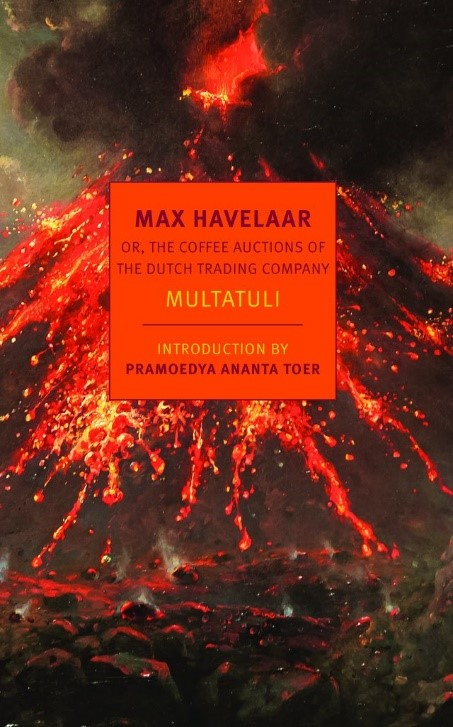 Cover of the 2019 English edition of Max Havelaar with a painting of Indonesia's most active volcano, Merapi