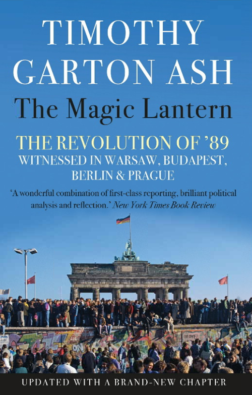 Front cover of Timothy Garton Ash, The Magic Lantern
