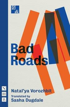 Cover of Bad Roads by Natal'ya Vorozhbit
